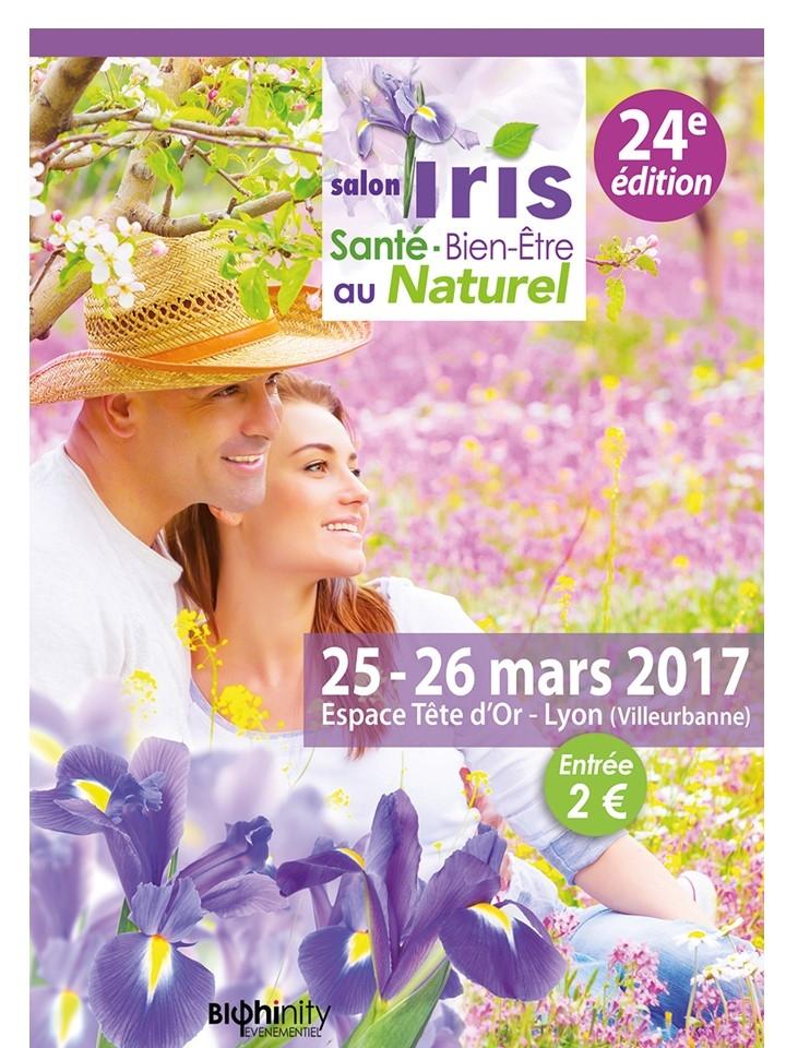 Salon iris sant bien etre au naturel 25 mars 2017 for Salon bien etre lyon